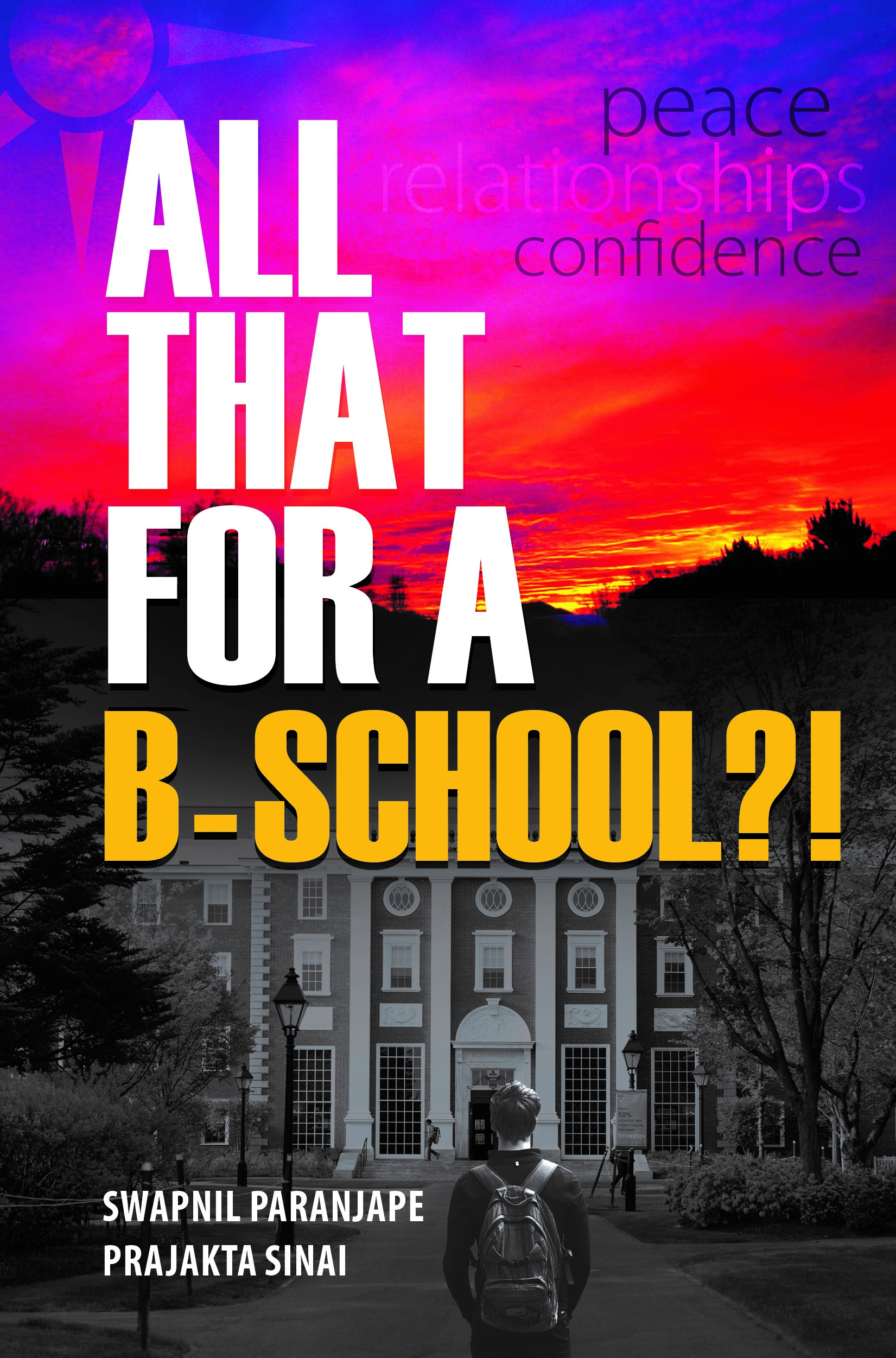 All That for a B-School by Swapnil Paranjape & Prajakta Sinai