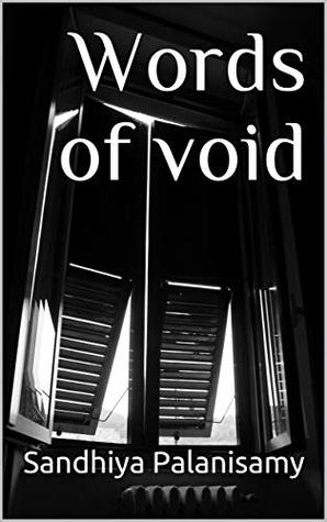 Words of Void by Sandhiya Palanisamy