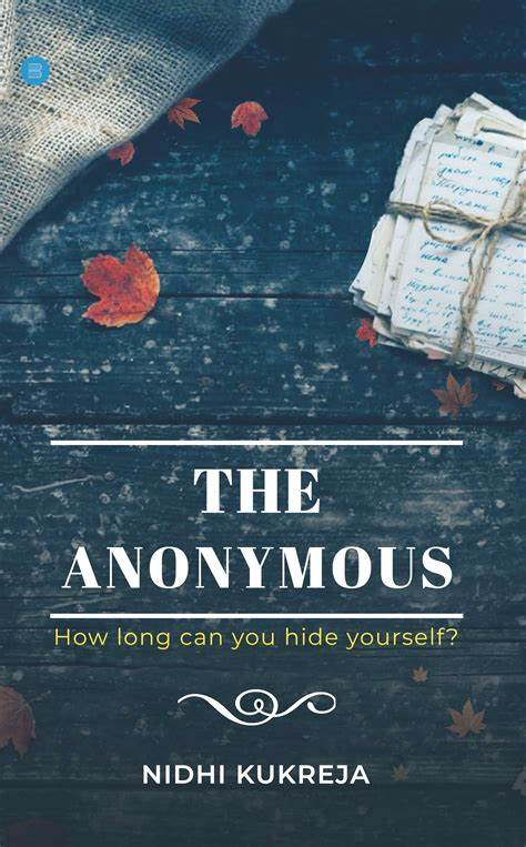 The Anonymous by Nidhi Kukreja