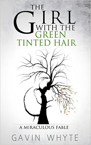 The Girl With The Green Tinted Hair by Gavin Whyte