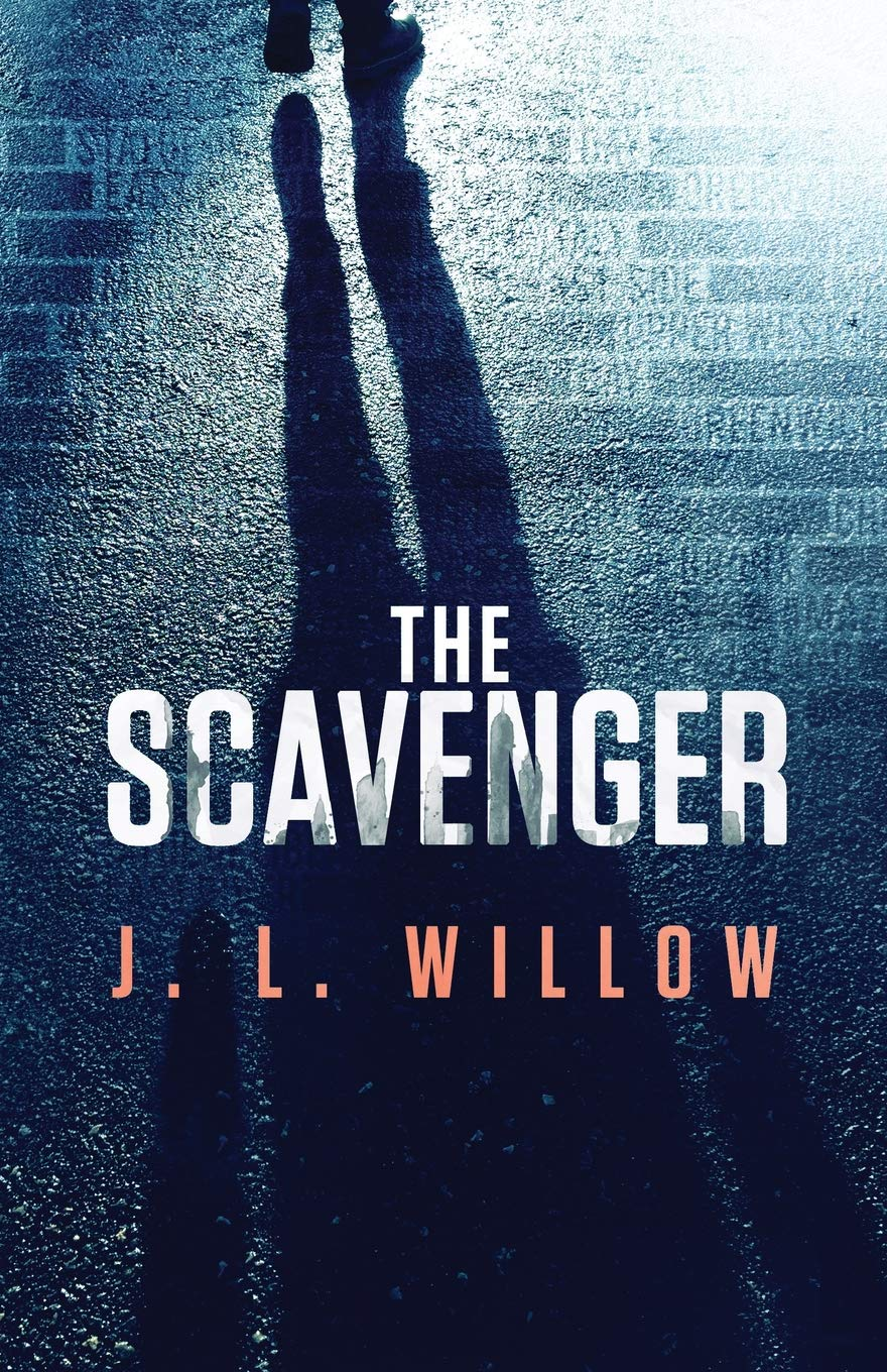 The Scavenger by J. L. Willow